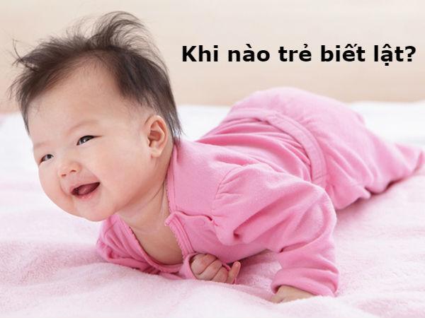 khi-nao-tre-biet-lat